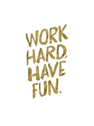 brett-wilson-work-hard-have-fun-gold_a-G-13056220-0